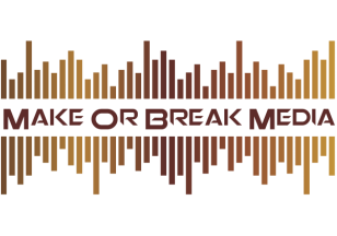 Make or Break Media